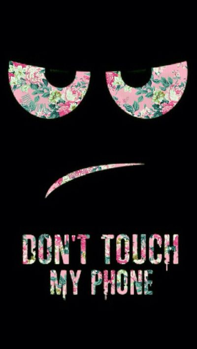 don't touch my phone wallpaper | Wallpapers | Pinterest | Wallpaper, Phone and Wallpaper backgrounds