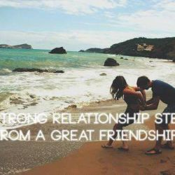 A Strong Relationship Stems From a Great Friendship Textos Ing