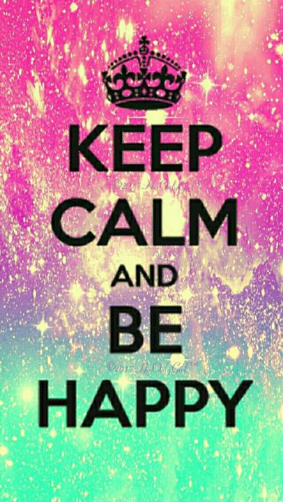 Keep Calm, Be Happy galaxy iPhone/Android wallpaper I created for the app CocoPPa! | quotes ...