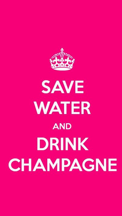 SAVE WATER AND DRINK CHAMPAGNE, the iPhone 5 KEEP CALM Wallpaper I just pinned!   Keep calm ...