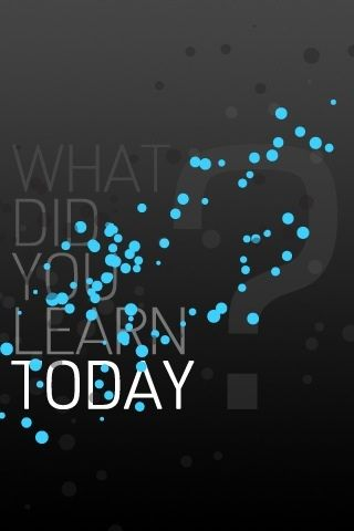 What Did You Learn Today? .. hmmmmmm... welllll... :| | Typography | Pinterest | Thoughts