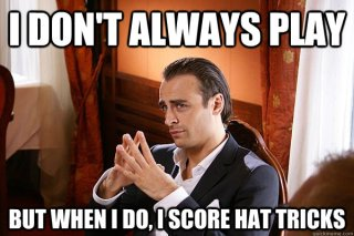 I don't always play But when i do, i score hat tricks - I don't always play But when i do, i score hat tricks  Berbatov Hat trick