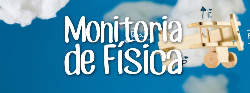 Banner-Blog-MONITORIA-1349x504px_Fisica (1)