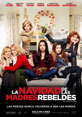 Resultado de imagen para La Navidad De Las Madres Rebeldes (2017)