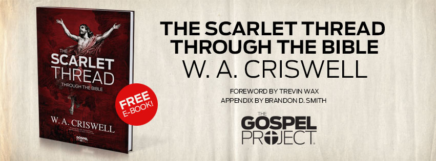 The Scarlet Thread Through The Bible by W.A. Criswell Banner
