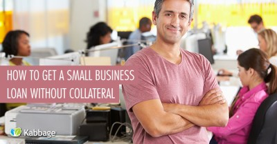 How To Get A Small Business Loan Without Collateral