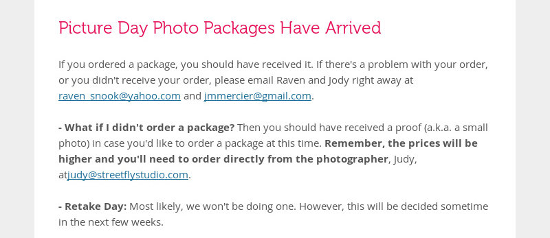 Picture Day Photo Packages Have Arrived If you ordered a package, you should have received it. If...