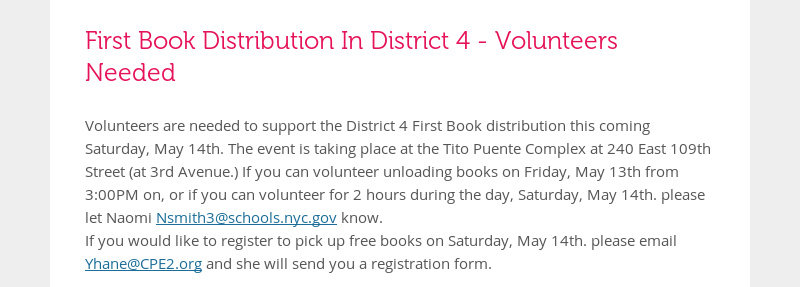 First Book Distribution In District 4 - Volunteers Needed Volunteers are needed to support the...