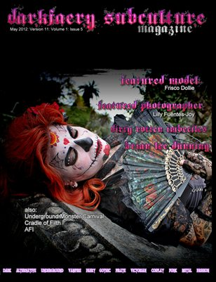 Darkfaery Subculture Magazine: May 2012: Version 11: Volume 1: Issue 5