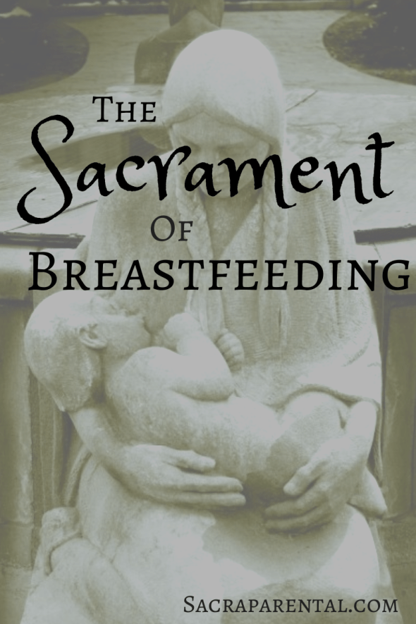 sacredness of breastfeeding, breastfeeding art, encouragement for breastfeeding mothers, Christian parenting, feminist parenting
