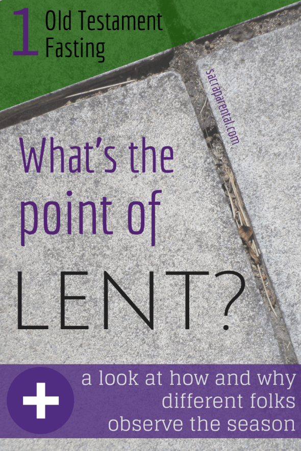 What's the point of Lent 1 revised-
