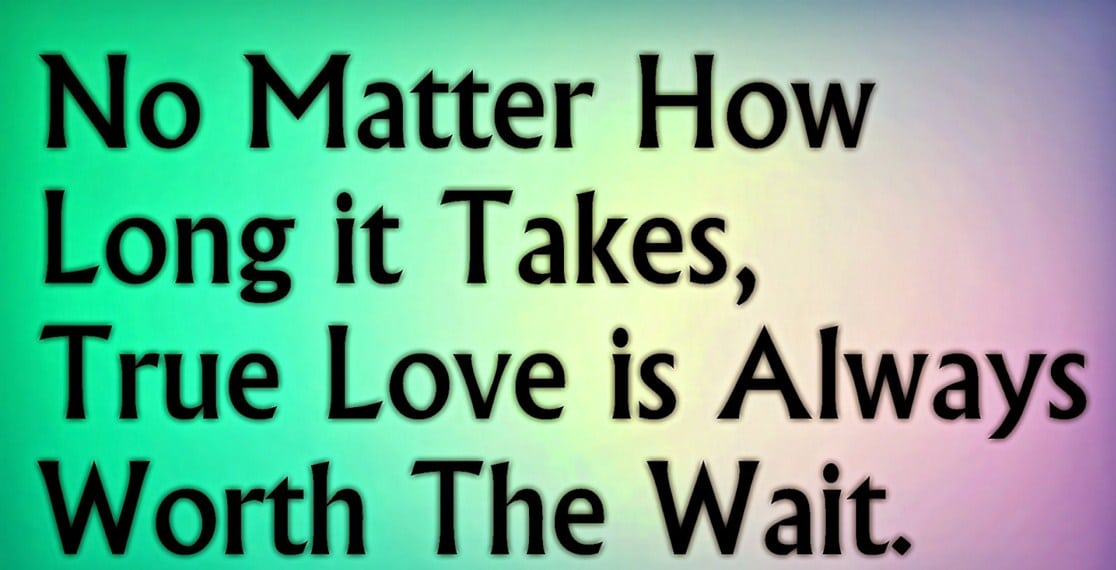 To The People Who Believe In True Love, Don't Stop Believing!