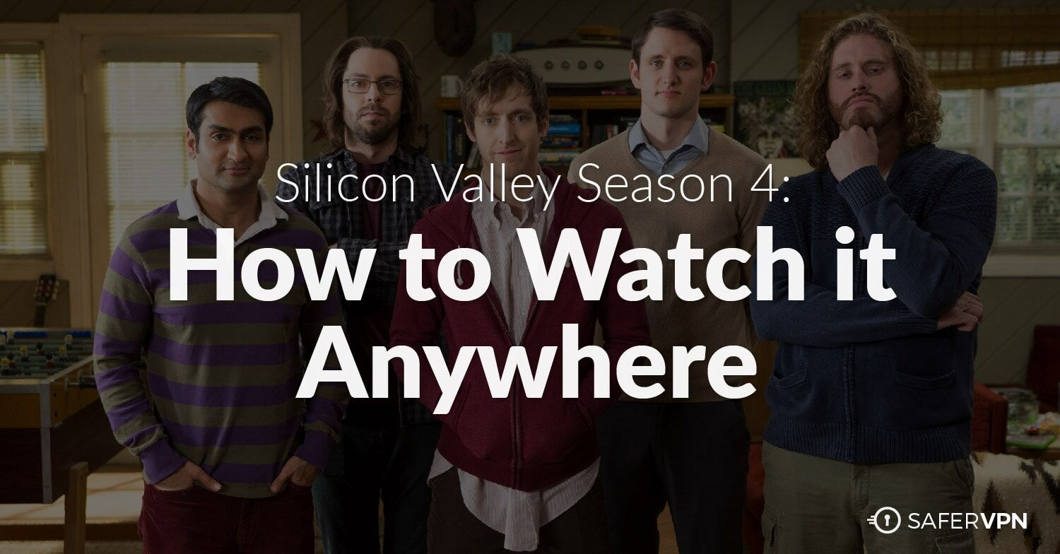 Witching How To Watch Silicon Valley Season Online Anywhere How To Watch Silicon Valley Season Online Anywhere Safervpn Blog Silicon Valley Season 4 Watch Online Silicon Valley Season 4 Watch Online F houzz-03 Silicon Valley Season 4 Watch Online