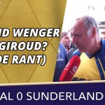 Arsenal super-fan Claude wants Olivier Giroud sold after awful Sunderland result