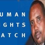 """Waa In Maxkamad La Soo Taago Cabdi Ilay .."""" Human Rights Watch +[Muuqaal ]"""