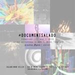 #DocumentSalado  Art Opening Reception by Jessica Flynn