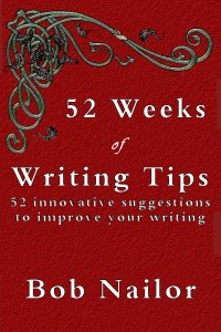 Cover Art 52 Weeks of Writing Tips by Bob Nailor