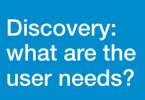 discovery what are user needs