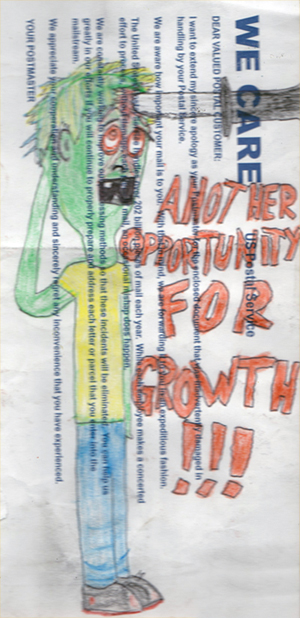 """""""Another Opportunity For Growth!!!"""" 1/6/13. Crayon on a """"sorry we lost your mail"""" envelope from the US Postal Service. 4¾x9½""""."""