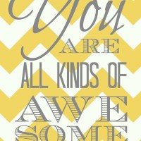 You Are All Kinds of Awesome - Printable