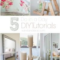5 Do in a Day DIY Tutorials
