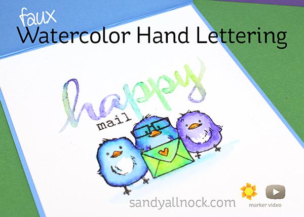 Sandy Allnock - Faux Watercolor Hand Lettering