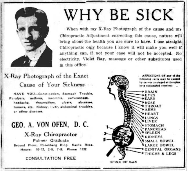George Von Ofen was not Santa Rosa's first chiropractor but he was the most prominent by 1922, running these large display ads in the Press Democrat