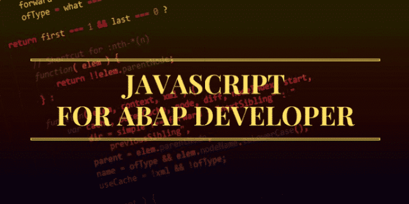 Best Ressources to Learn Javascript for ABAP Developper