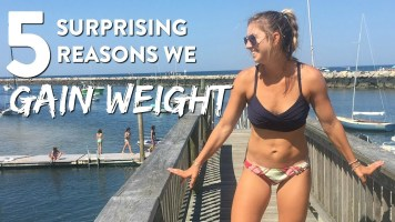 5 Surprising Reasons You Gain Weight!