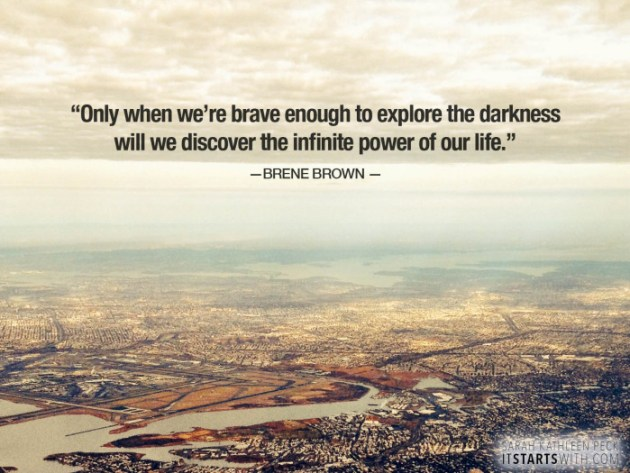 Brene Brown Power of Life.