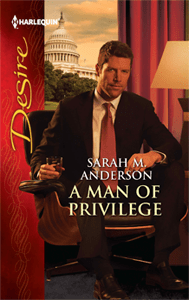 cover for A Man of Privilege by Sarah M. Anderson