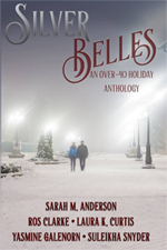 Silver Belles Sarah M. Anderson