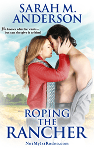 Roping the Rancher by Sarah M. Anderson