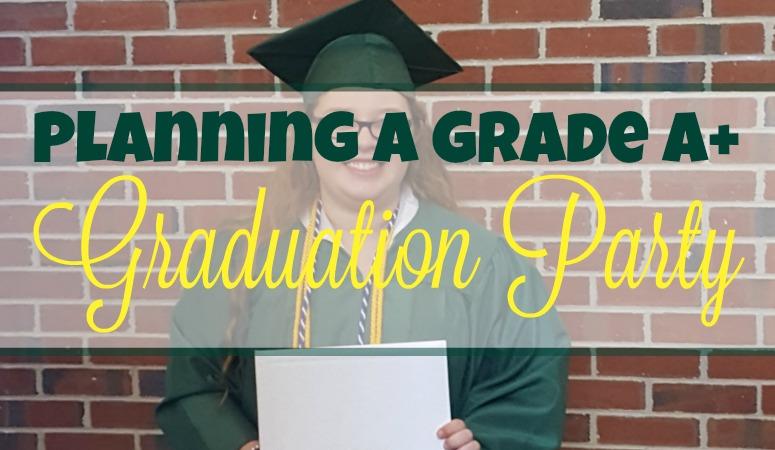 Planning A Grade A+ Graduation Party