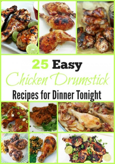 25 Easy Chicken Drumstick Recipes for Dinner Tonight | Sarah's Cucina Bella | Quick and easy ...