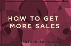 how to get more sales