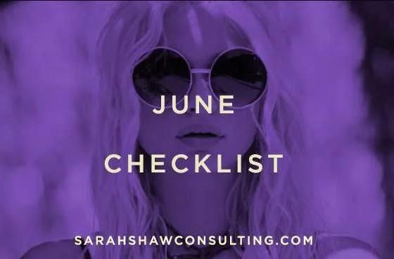 June checklist