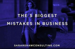 the 5 biggest mistakes in business