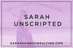 sarah unscripted