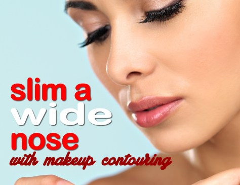 Makeup Contouring Hide Your Wide Nose