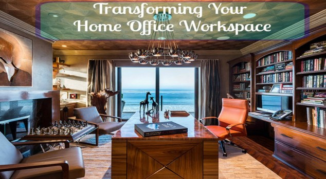 Transforming Your Home Office