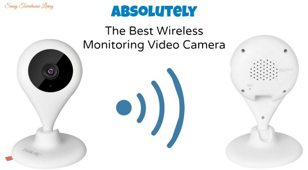Best Wireless Monitoring Video Camera - Sassy Townhouse Living