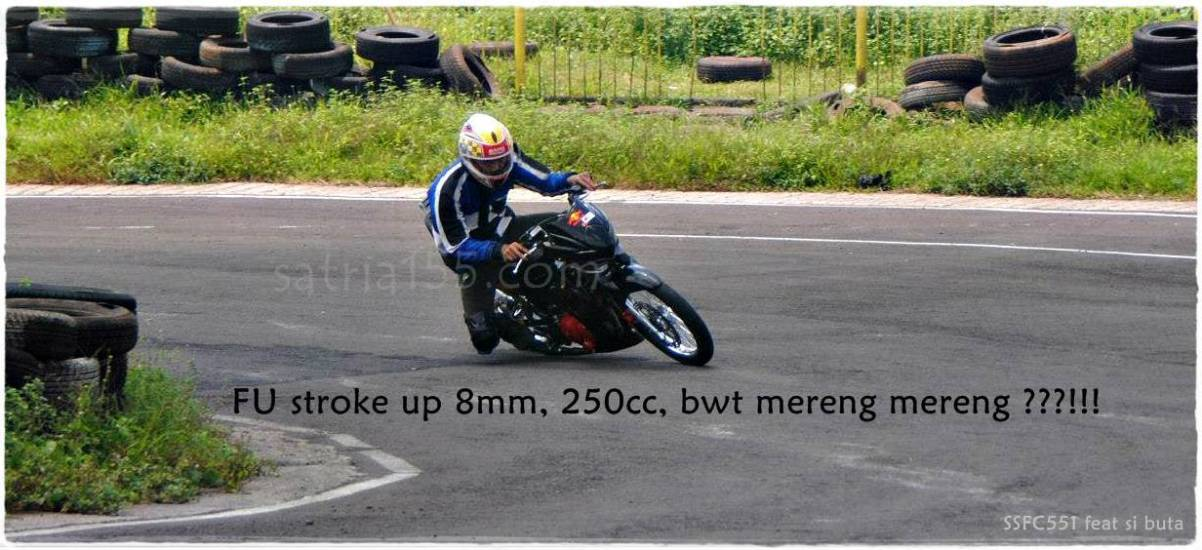 250cc stroke up buat cornering
