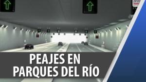 Peajes-Parques del Río