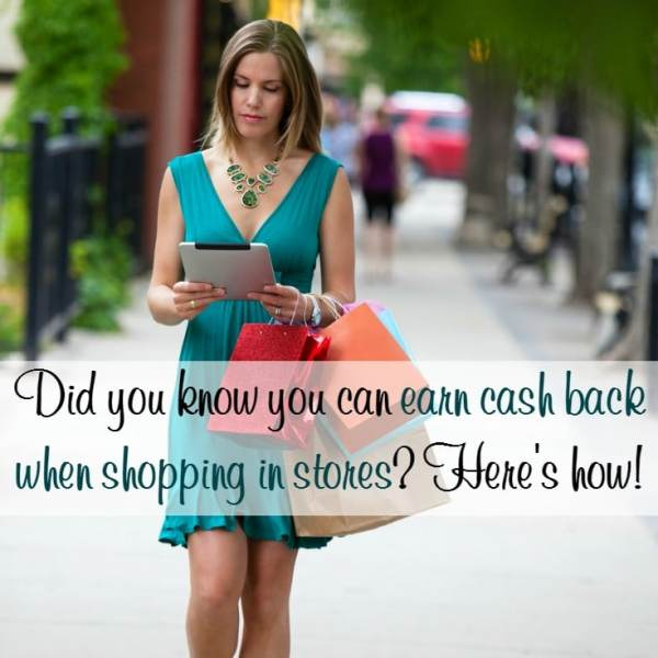 Earn Cash Back When Shopping in Stores?  Now You Can!