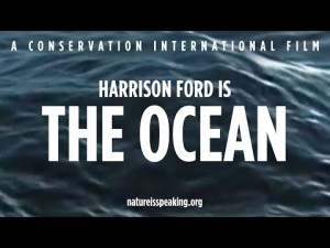 Nature Is Speaking – Harrison Ford is The Ocean | Conservation International (CI)