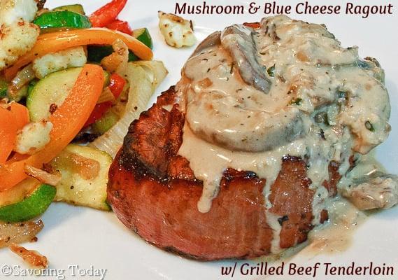 Mushroom & Blue Cheese Ragout over Beef Tenderloin   Savoring Today