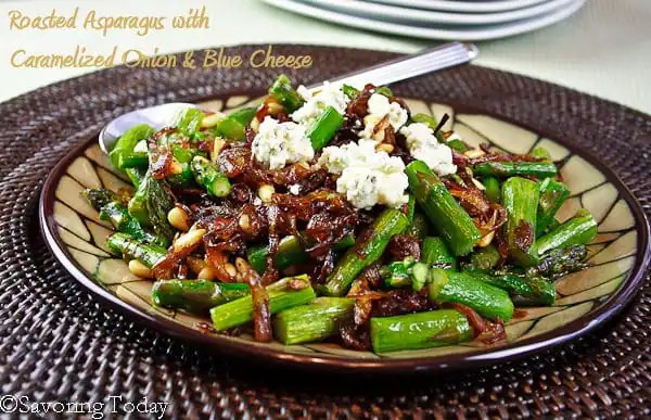 Roasted Asparagus w Caramelized Onions & Blue Cheese (served) | Savoring Today