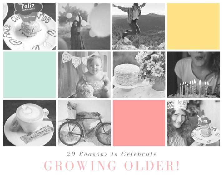 20 Reasons to Celebrate Growing Older