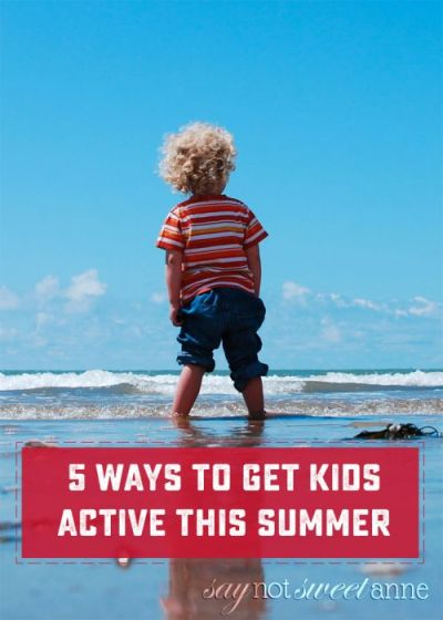 Five Ways To Get Your Kids Active This Summer - Sweet Anne Designs